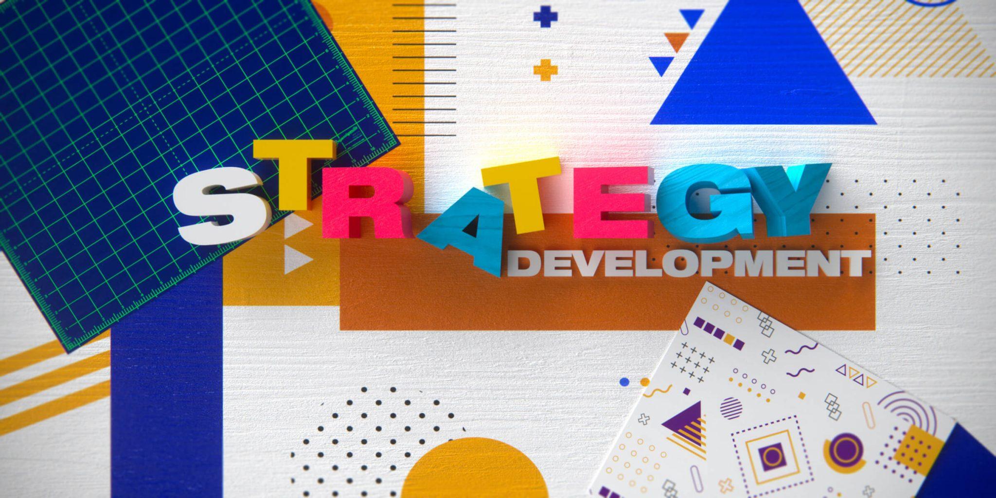 Strategy development0184